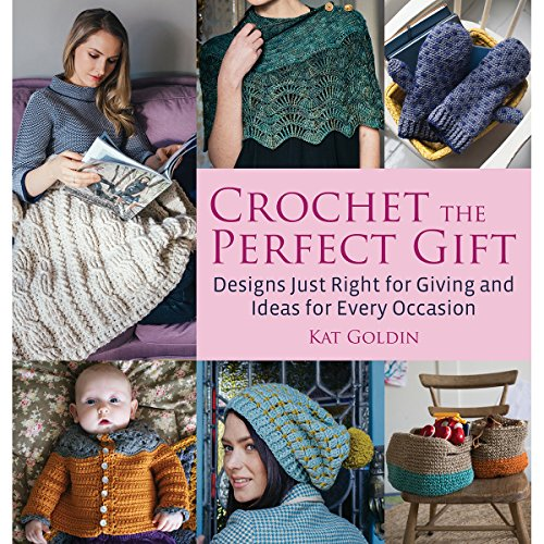 Crochet the Perfect Gift Format: Trade Paper