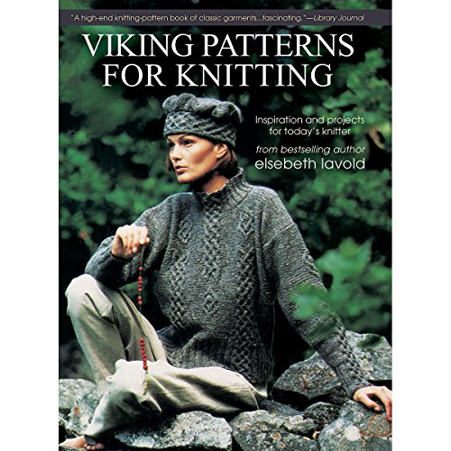Viking Patterns for Knitting: Inspiration and Projects for Today's Knitter: Lavold, Elsebeth