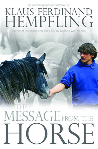 9781570767487: The Message from the Horse