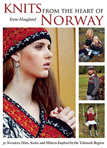 9781570767531: Knits from the Heart of Norway: 30 Sweaters, Hats, Socks, and Mittens Inspired by the Telemark Region