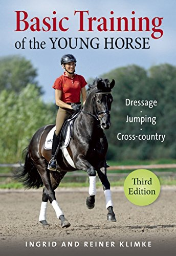 Basic Training of the Young Horse: Dressage, Jumping, Cross-Country (Paperback): Ingrid Klimke