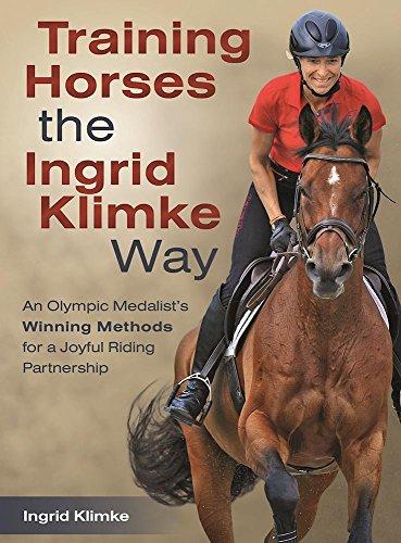 9781570768262: Training Horses the Ingrid Klimke Way: An Olympic Medalist's Winning Methods for a Joyful Riding Partnership