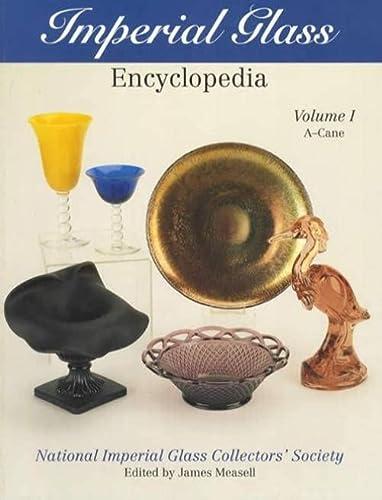 9781570800078: Imperial Glass Encyclopedia: Volume I, A-Cane