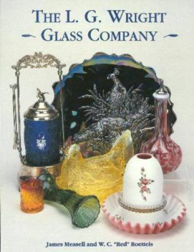 9781570800306: The L. G. Wright Glass Company