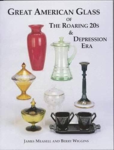 9781570800498: Great American Glass of the Roaring 20's and Depression Era