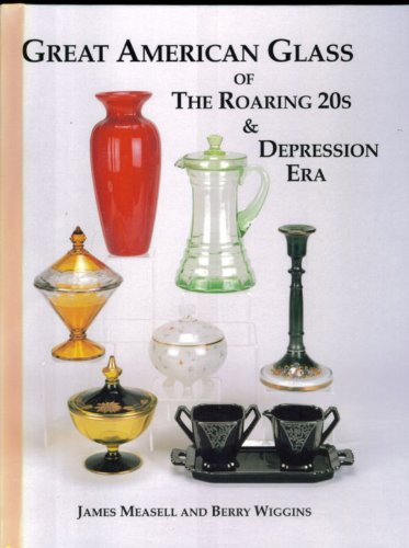 9781570800504: Great American Glass of the Roaring 20's and Depression Era