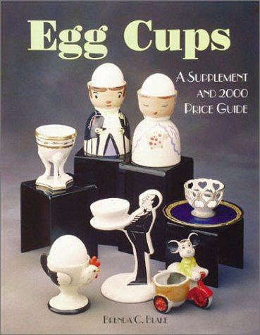 9781570800771: Egg Cups: A Supplement and 2000 Price Guide