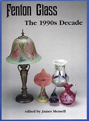 9781570800795: Fenton Glass: The 1990s Decade