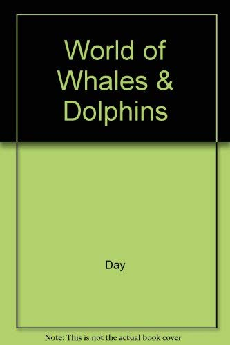 The World of Whales & Dolphins: World Wildlife Fund
