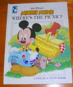 Mickey Mouse: Where's the Picnic? (A Sneak a Peek Book) (9781570820960) by Walt Disney Company