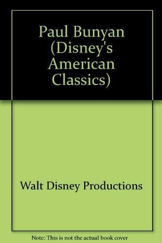 9781570822056: Paul Bunyan (Disney's Tall Tale American Classics)