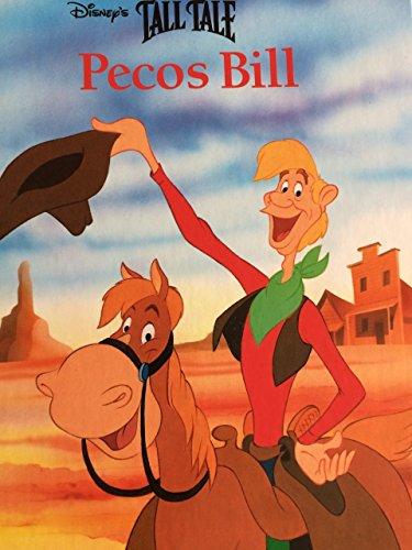 Pecos Bill (Disney's Tall Tall American Classics): Walt Disney Productions