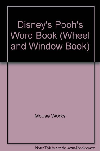 Pooh's Word Book (Wheel and Window Book) (1570822166) by Not Available