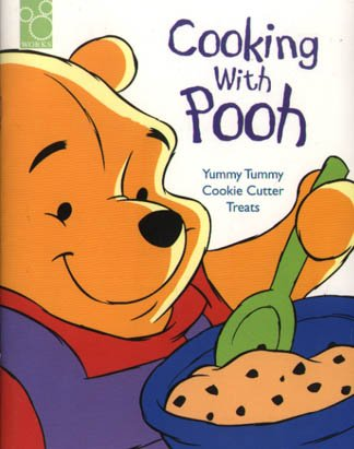 9781570822612: Cooking With Pooh: Yummy Tummy Cookie Cutter Treats : Cookie Cutters (The New Adventures of Winnie the Pooh)