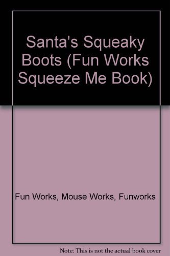 9781570823381: Santa's Squeaky Boots (Fun Works)