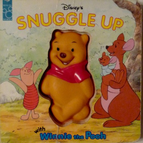 Disney's Snuggle Up With Winnie the Pooh (Squeeze Me Book) (1570823898) by Mouse Works