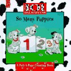 So Many Puppies, Disney's 101 Dalmatians, A Pull-A-Page Counting Book