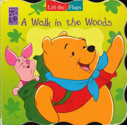 9781570824739: A Walk in the Woods (Winnie the Pooh) (Lift the Flaps)