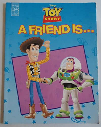 Disney's Toy story: A friend is (9781570825125) by Parent, Nancy