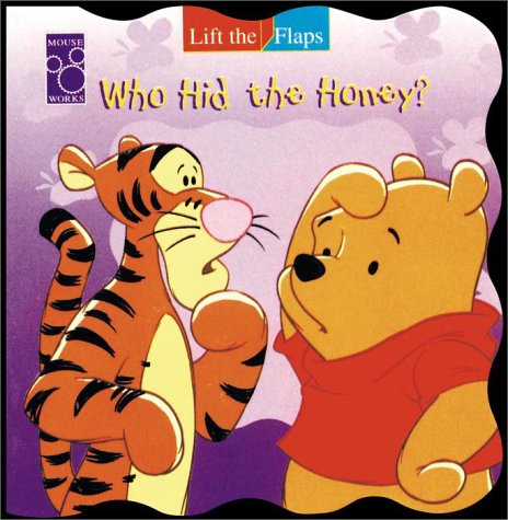 Pooh, Who Hid The Honey? (A Mouse Works Roly-Poly Lift-the-Flaps Book): Lisa Ann Marsoli
