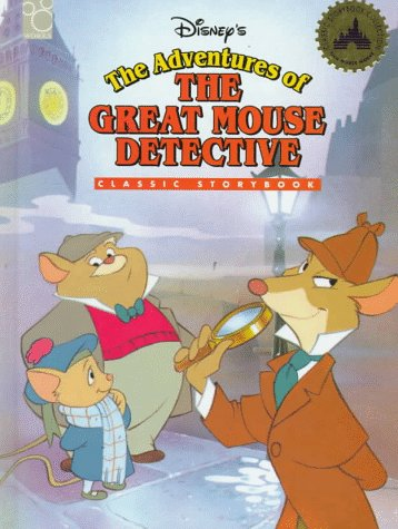 9781570827549: Disney's the Adventures of the Great Mouse Detective (Classic Storybook)
