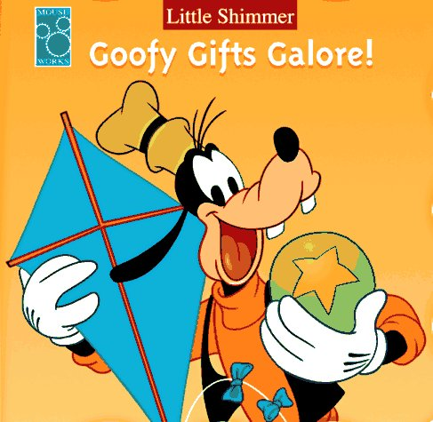 9781570827907: Goofy Gifts Galore! (Little Shimmer)