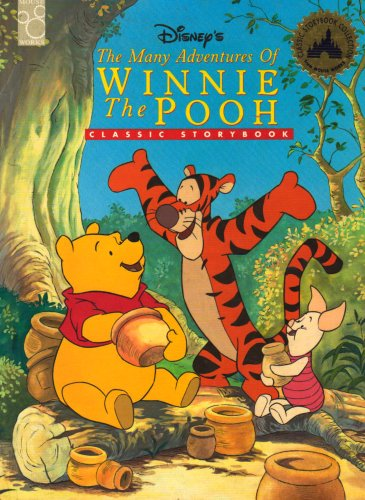 Disney's the Many Adventures of Winnie the Pooh: Classic Storybook