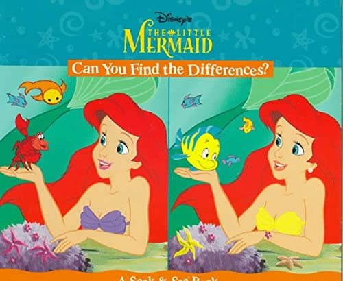 Disney's the Little Mermaid Can You Find the Differences?: A Seek & See Book (9781570829369) by Nancy Parent; Jeanette Steiner; Atelier Philippe Harchy