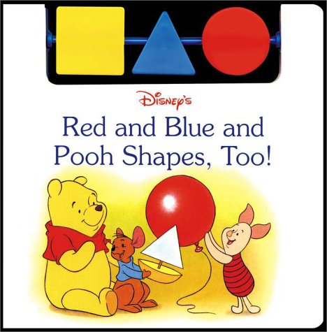Red and Blue and Pooh Shapes, Too!: RH Disney