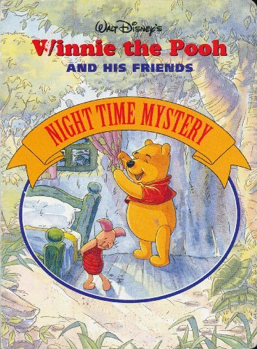 9781570829680: Walt Disney's Winnie the Pooh and His Friends: Night Time Mystery (Winnie the Pooh and His Friends)