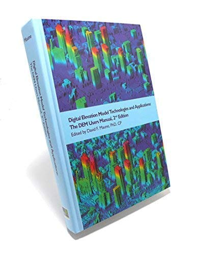 9781570830822: Digital Elevation Model Technologies and Applications: The Dem Users Manual