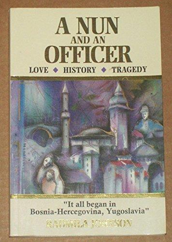 A Nun and an Officer: Johnson, Radmila