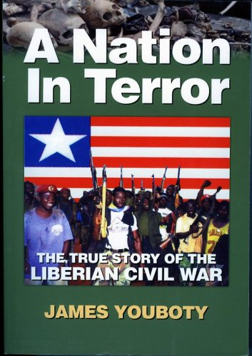 9781570871122: A Nation in Terror: The True Story of the Liberian Civil War