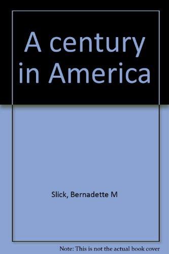 9781570871290: A century in America