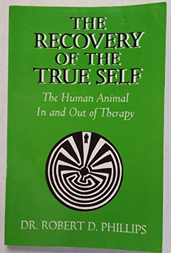 9781570871474: The recovery of the true self