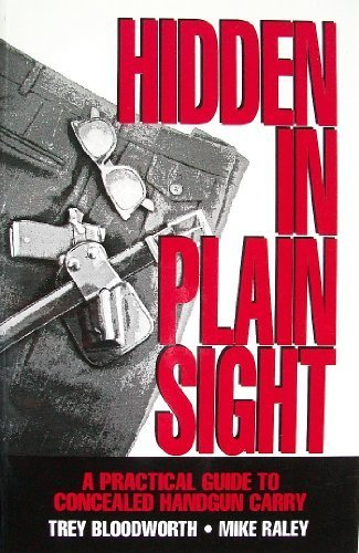 Hidden in plain sight: A practical guide: Trey Bloodworth
