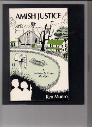 Amish Justice: Ken Munro