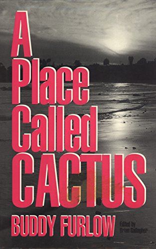 A Place Called Cactus: Buddy Furlow