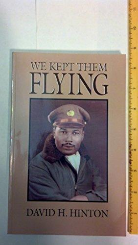 We Kept Them Flying: David H. Hinton