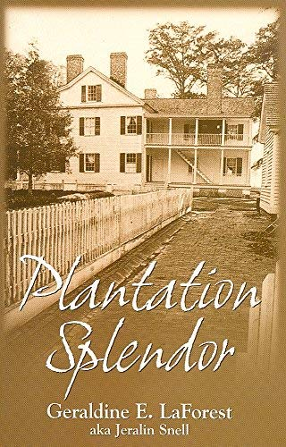 Plantation Splendor: The Lifestyle of Josiah Collins: Snell, Jeralin