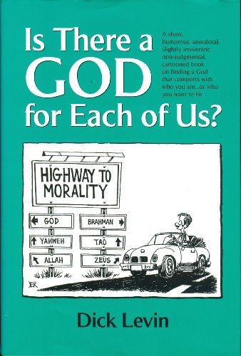 Is There a GOD for Each of Us? (1570876525) by Dick Levin