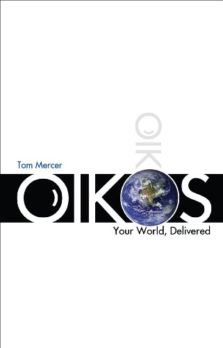 9781570877094: Oikos, Your World, Delivered