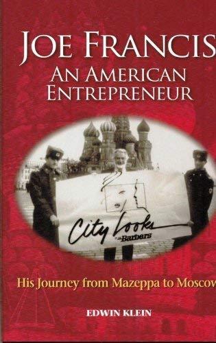 Joe Francis: An American Entrepreneur: Klein, Edwin