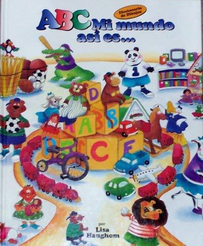ABC, mi mundo asi es. (Creole Edition): Haughom, Lisa; Prati,