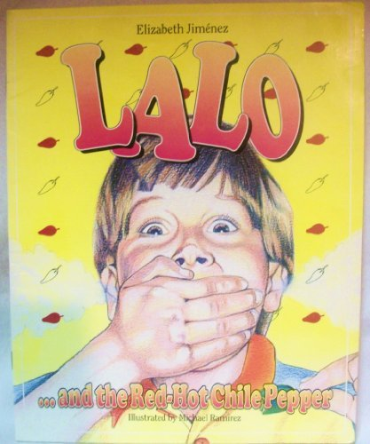 9781570891533: Lalo...and the Red-Hot Chile Pepper