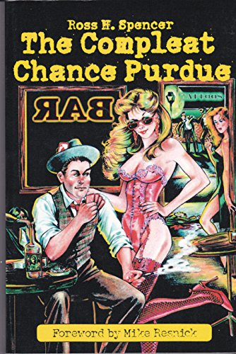 The Compleat Chance Purdue: Spencer, Ross H.