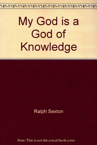 9781570900594: My God is a God of Knowledge
