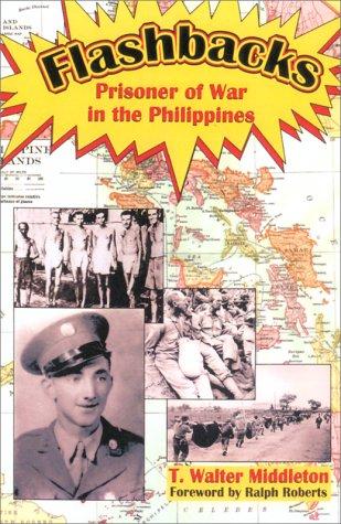 9781570900976: Flashbacks: Prisoner of War in the Philippines