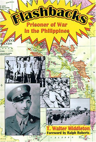 9781570901188: Flashbacks: Prisoner of War in the Philippines