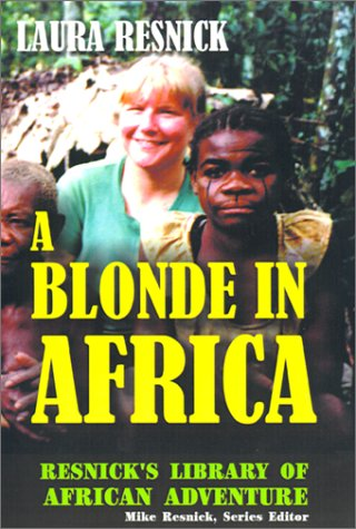 9781570901201: A Blonde in Africa (Resnick Library of African Adventure)